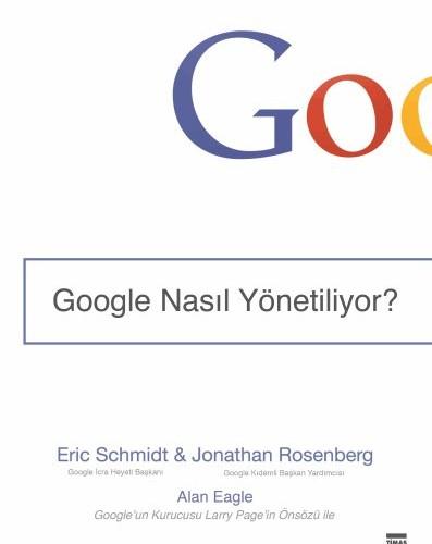 LojiBlog Öneriyor: Google Nasıl Yönetiliyor?