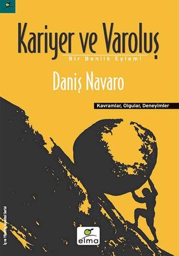 LojiBlog Öneriyor: Kariyer ve Varoluş – Daniş Navaro