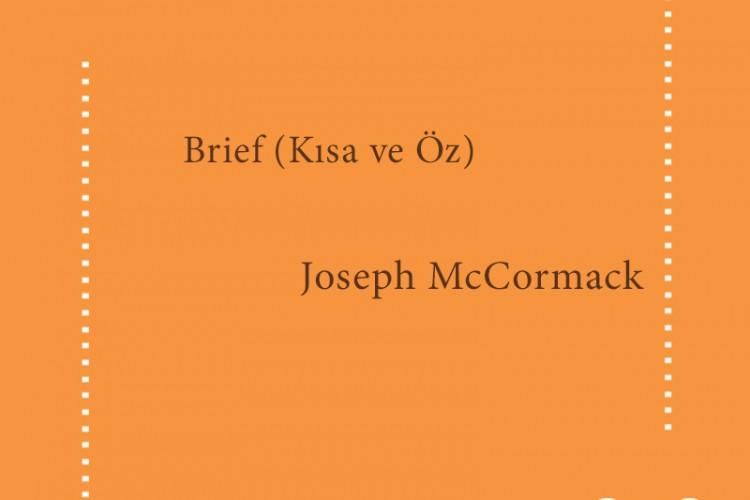 Brief (Kısa ve Öz) – Joseph Mccormack