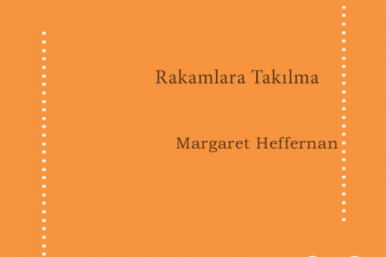 Rakamlara Takılma – Margaret Heffernan