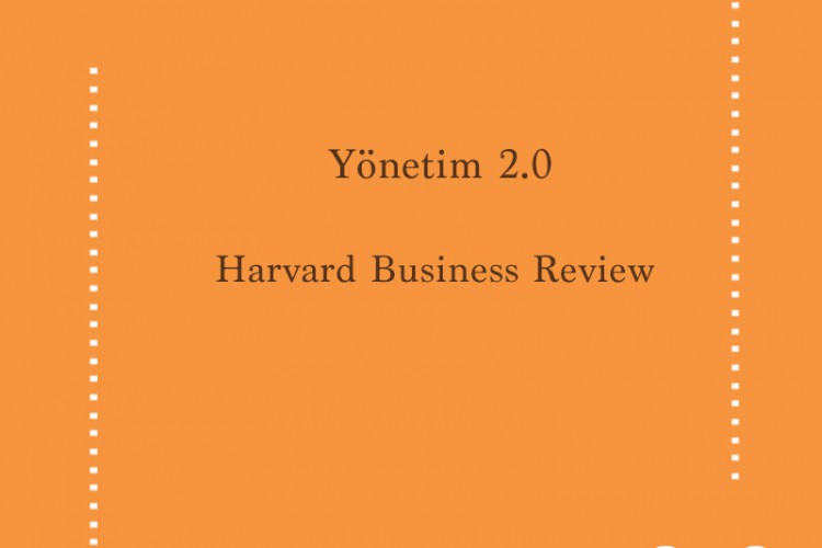 Yönetim 2.0 – Harvard Business Review