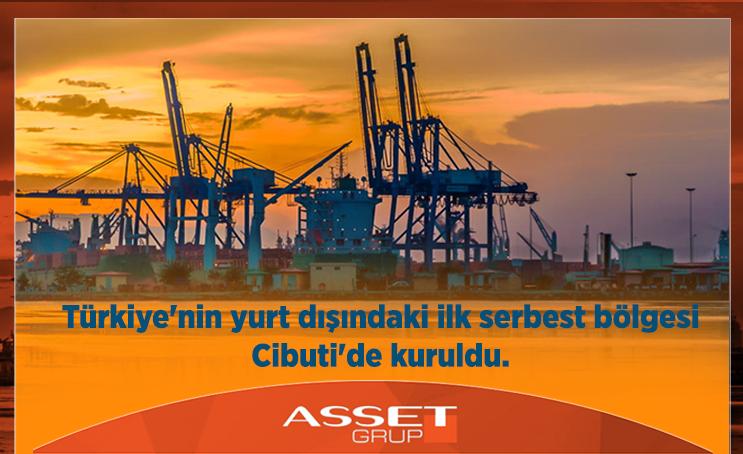 Türkiye'nin yurt dışındaki ilk serbest bölgesi Cibuti'de Kuruldu